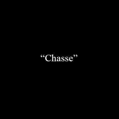 «Chasse»