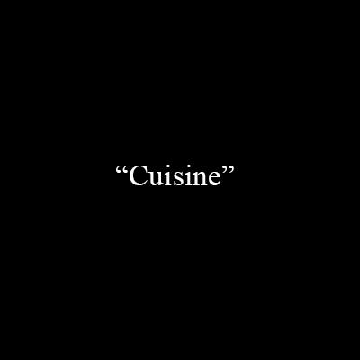 «Cuisine»